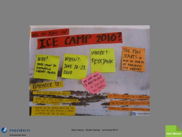 Next Library - Nordic Camps - Ice Camp 2010