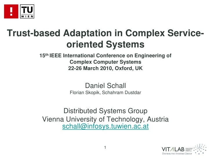 Trust-based Adaptation in Complex Service- oriented Systems