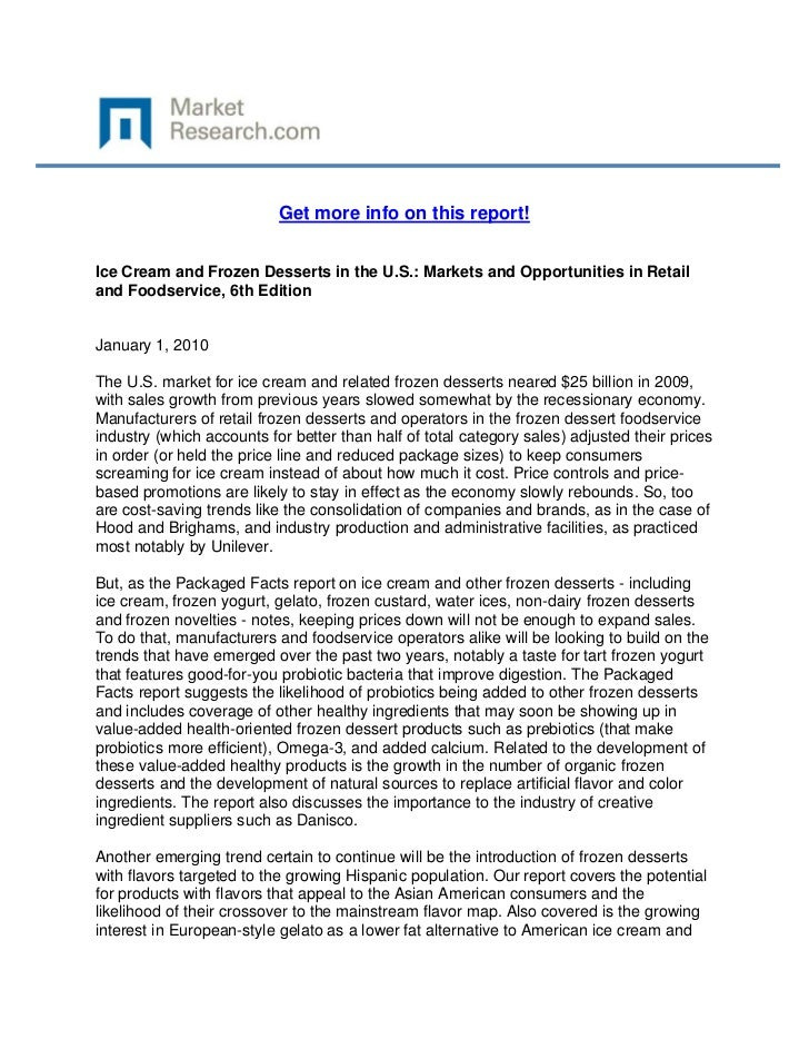 Get more info on this report!Ice Cream and Frozen Desserts in the U.S.: Markets and Opportuni...