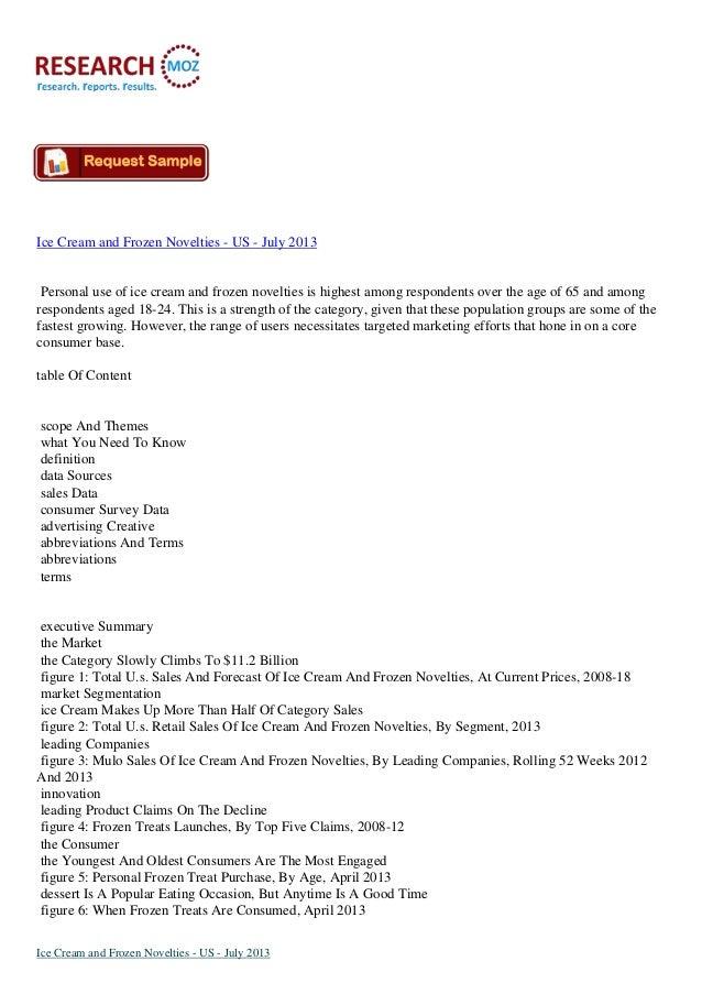 Ice Cream and Frozen Novelties - US - July 2013 Personal use of ice cream and frozen novelties is highest among respondent...