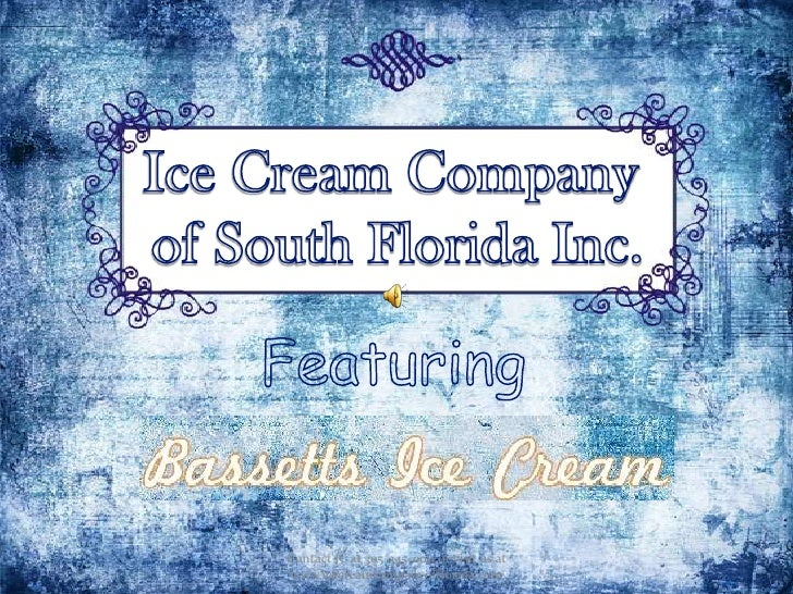Featuring<br />Contact JC at 305-345-0011 or visit us at www.icecreamcompanyofflorida.com<br />Ice Cream Company of South ...
