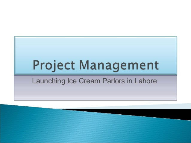 Launching Ice Cream Parlors in Lahore