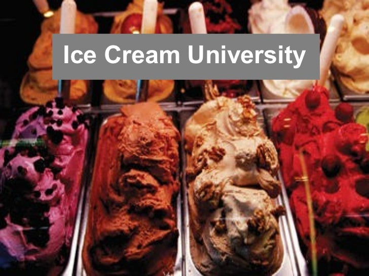 Ice Cream University