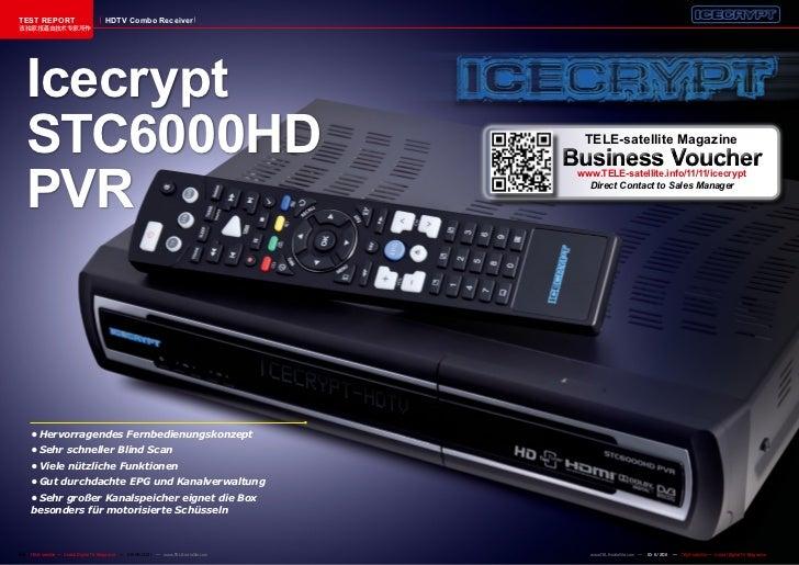 TEST REPORT                          HDTV Combo Receiver该独家报道由技术专家所作   Icecrypt   STC6000HD                               ...