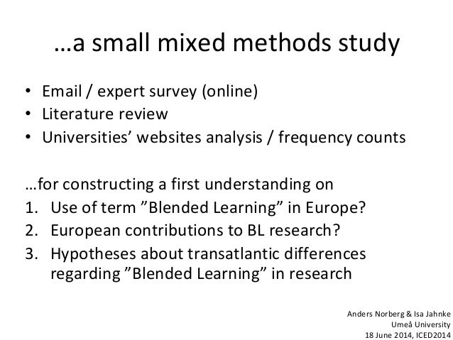 …a small mixed methods study • Email / expert survey (online) • Literature review • Universities' websites analysis / freq...