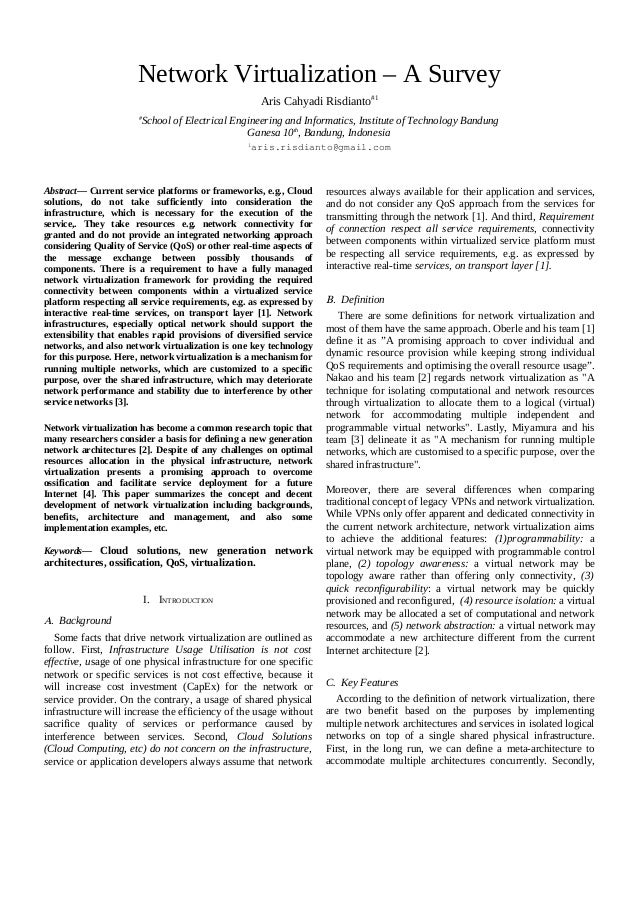 Network Virtualization – A Survey Aris Cahyadi Risdianto#1 # School of Electrical Engineering and Informatics, Institute o...