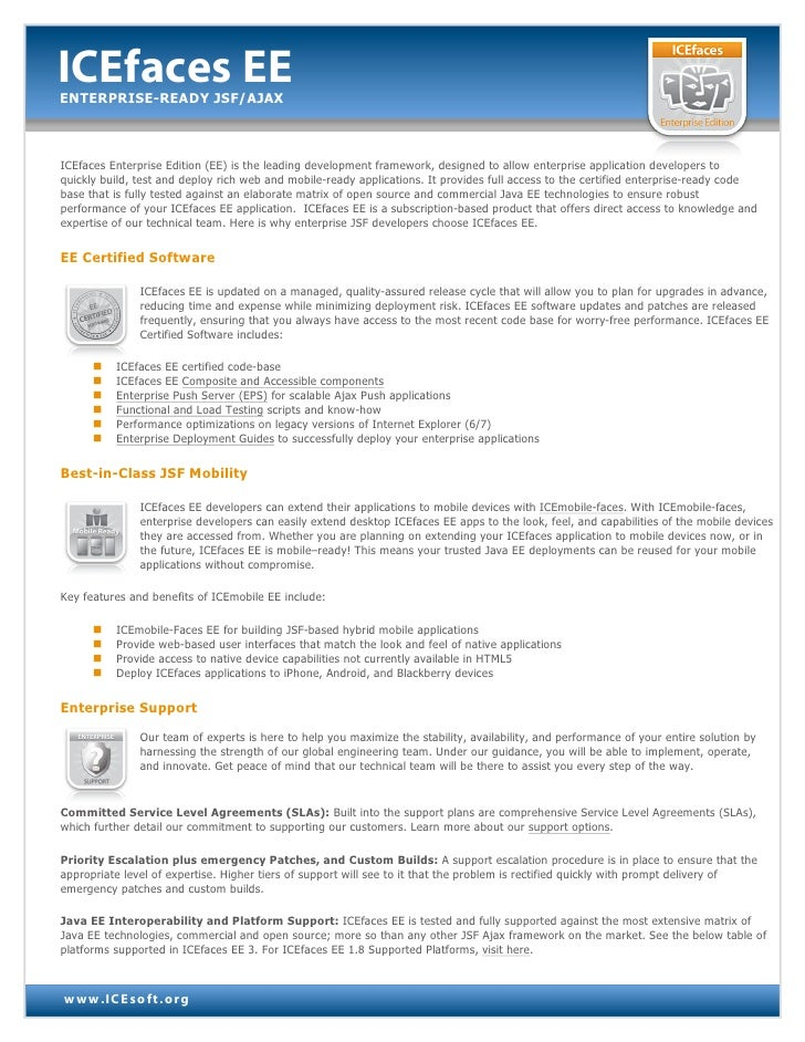 ICEfaces EEENTERPRISE-READY JSF/AJAXICEfaces Enterprise Edition (EE) is the leading development framework, designed to all...