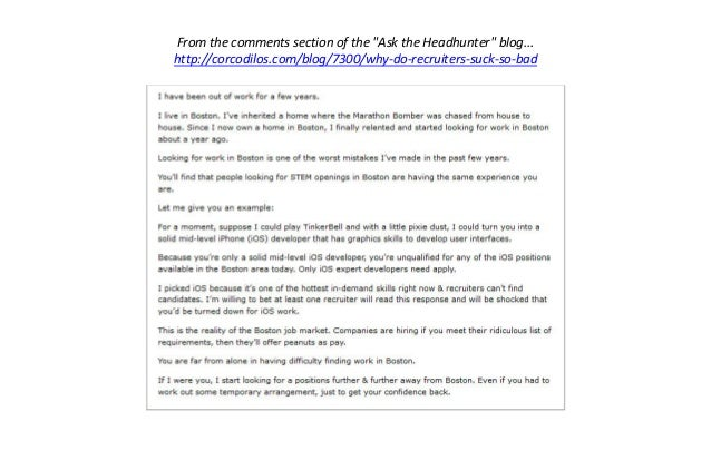 """Fromthecommentssectionofthe""""AsktheHeadhunter""""blog... http://corcodilos.com/blog/7300/why‐do‐recruiters‐suck‐so‐b..."""