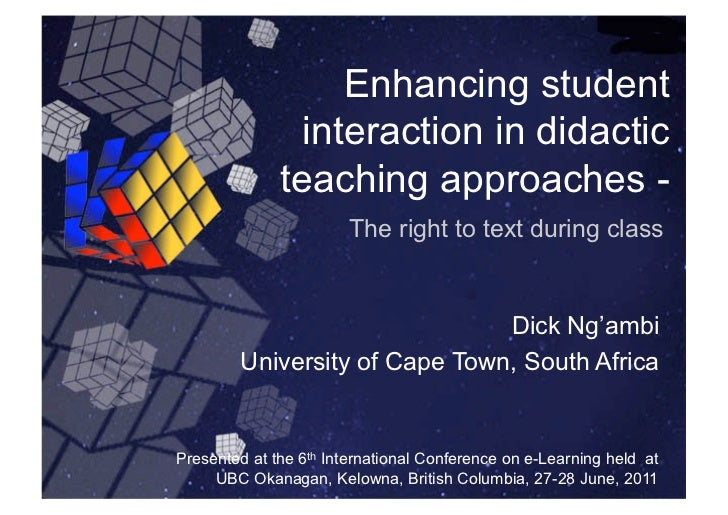 Enhancing student                interaction in didactic              teaching approaches -                        The rig...