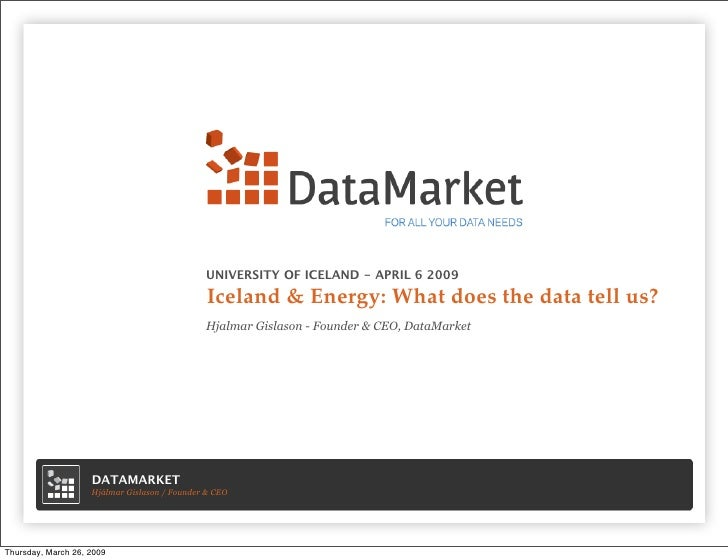 UNIVERSITY OF ICELAND - APRIL 6 2009                                                 Iceland & Energy: What does the data ...