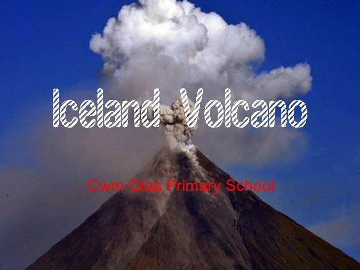 Iceland Volcano Cwm Glas Primary School