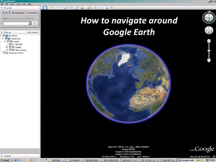 How to navigate around Google Earth<br />