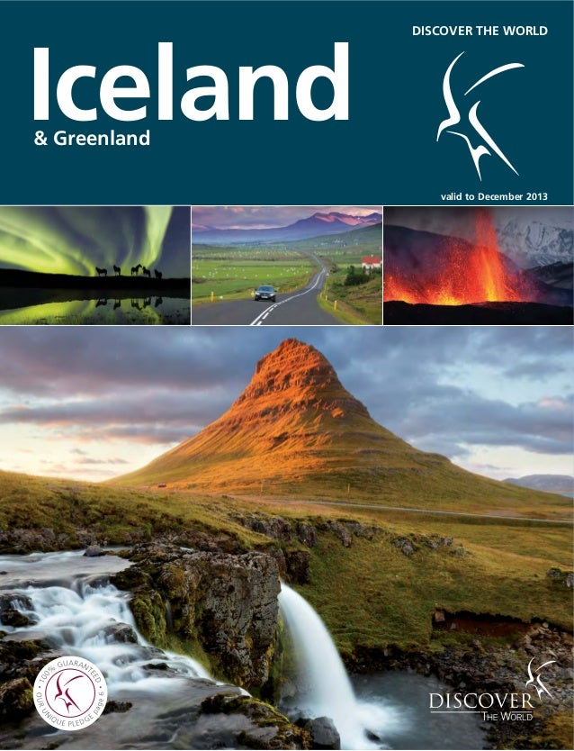 Iceland& Greenland DISCOVER THE WORLD valid to December 2013