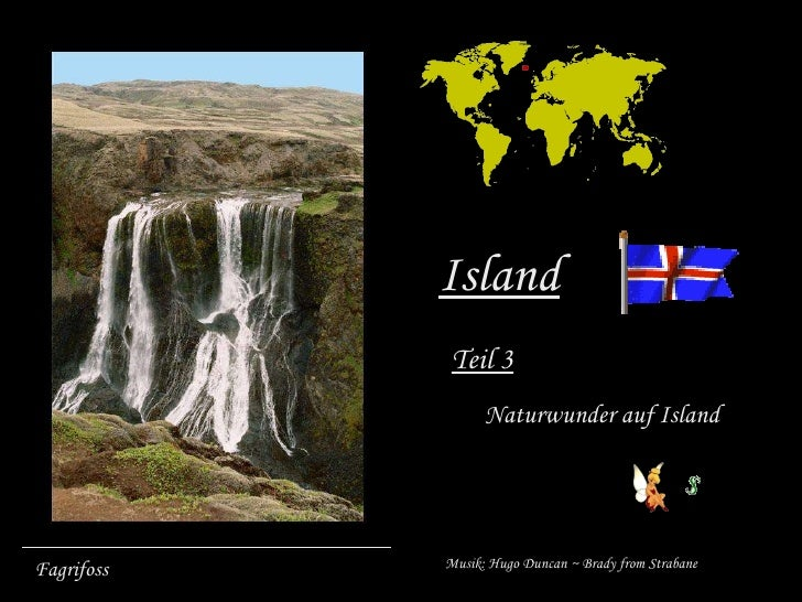 Fagrifoss Island Teil 3 Naturwunder auf Island Musik: Hugo Duncan ~ Brady from Strabane