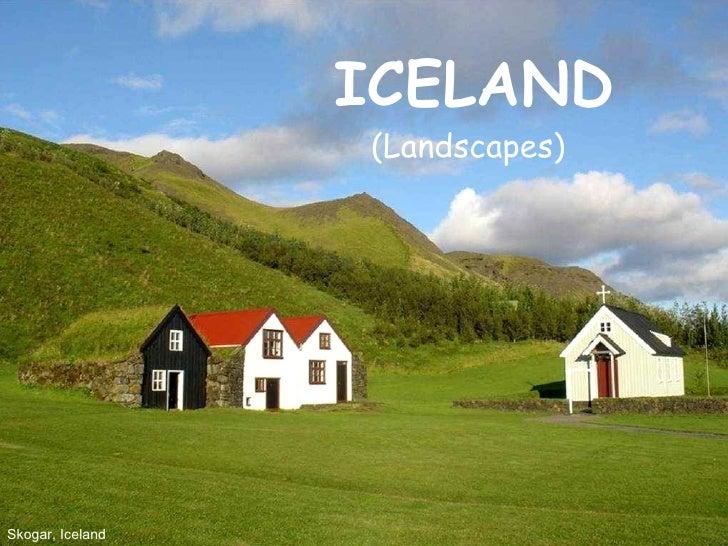 PowerPoint Show by Emerito ICELAND Music: Bubbi Sem Aldrei fyrr song http:// www.slideshare.net/mericelene ICELAND (Landsc...