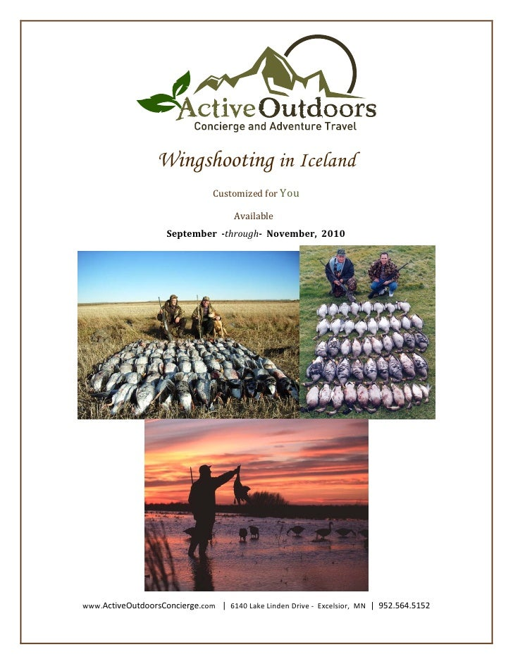 Wingshooting in Iceland                                 Customized for You                                       Available...