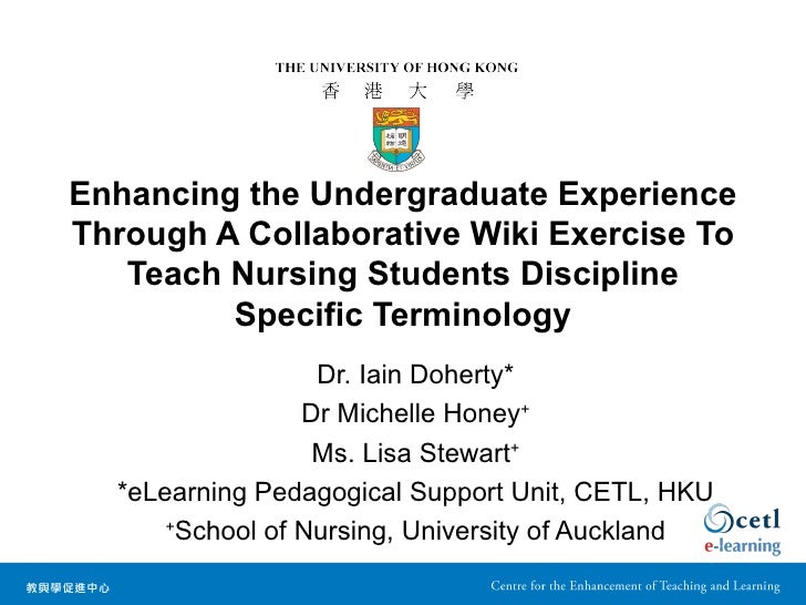 Enhancing the Undergraduate ExperienceThrough A Collaborative Wiki Exercise To   Teach Nursing Students Discipline        ...