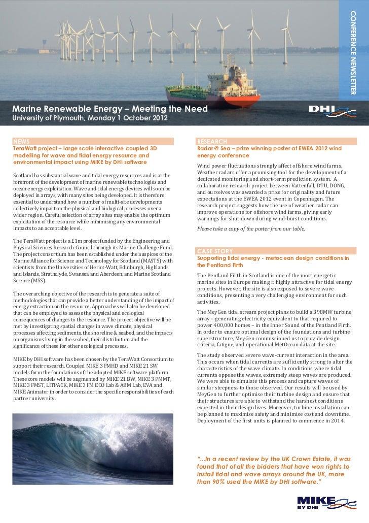 CONFERENCE NEWSLETTERMarine Renewable Energy – Meeting the NeedUniversity of Plymouth, Monday 1 October 2012NEWS          ...