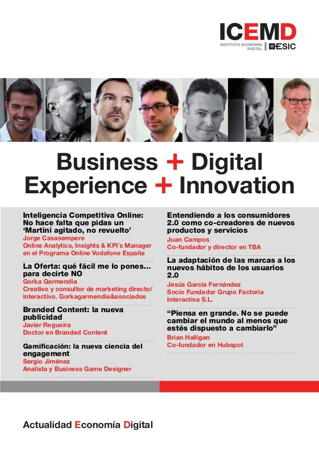 Business + DigitalExperience + InnovationInteligencia Competitiva Online:             Entendiendo a los consumidoresNo hac...