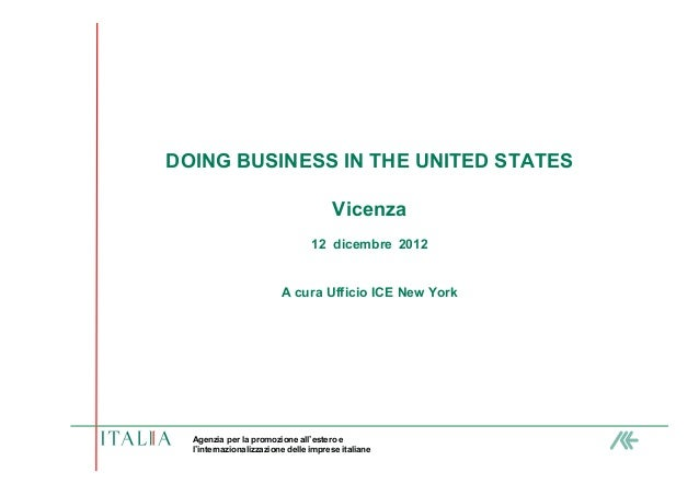 DOING BUSINESS IN THE UNITED STATES                                      Vicenza                                 12 dicemb...