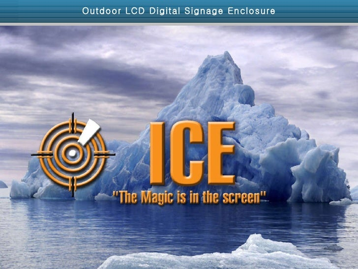 Outdoor LCD Digital Signage Enclosure