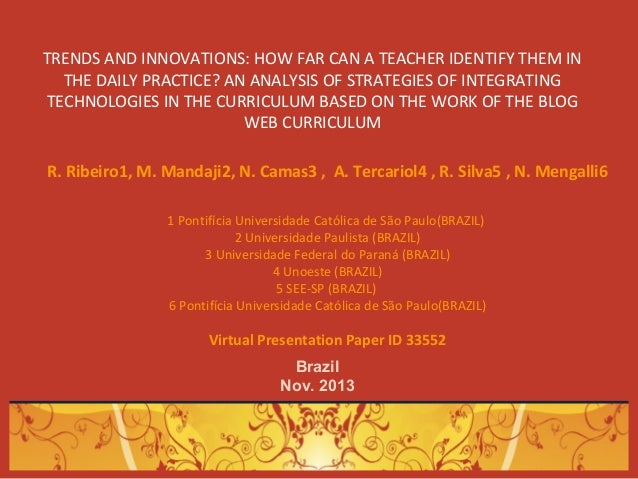 TRENDS AND INNOVATIONS: HOW FAR CAN A TEACHER IDENTIFY THEM IN THE DAILY PRACTICE? AN ANALYSIS OF STRATEGIES OF INTEGRATIN...
