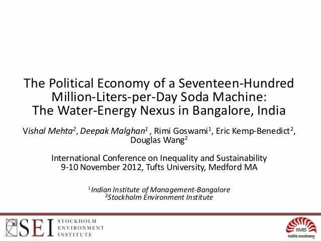 The Political Economy of a Seventeen-Hundred    Million-Liters-per-Day Soda Machine: The Water-Energy Nexus in Bangalore, ...