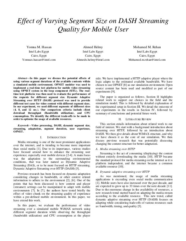 Effect of Varying Segment Size on DASH Streaming Quality for Mobile User Yomna M. Hassan  Ahmed Helmy  Mohamed M. Rehan  I...