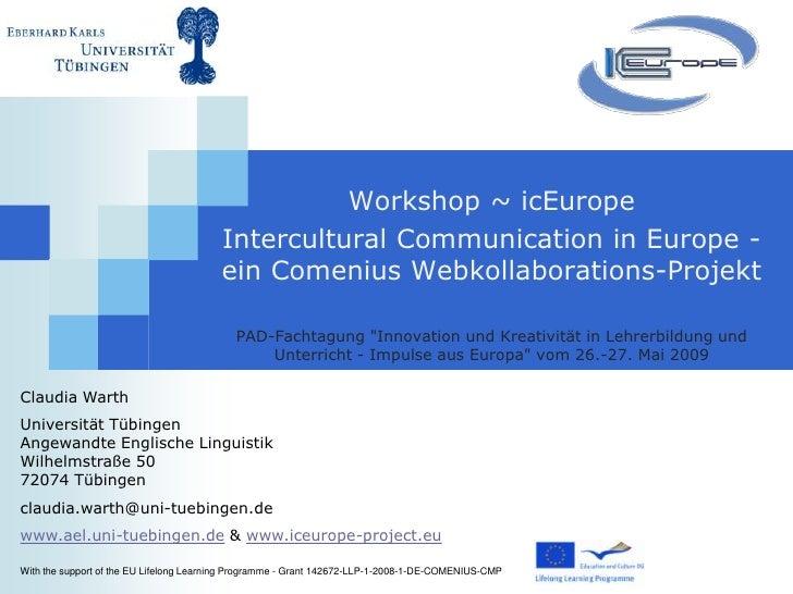 Workshop ~ icEurope                                          Intercultural Communication in Europe -                      ...