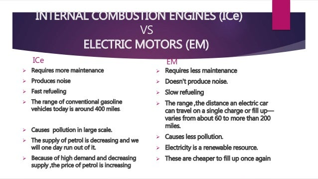 Internal Combustion Engines Vs Electric Motors