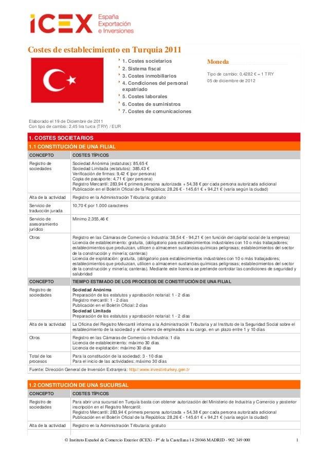 Costes de establecimiento en Turquia 2011                                                  1. Costes societarios          ...