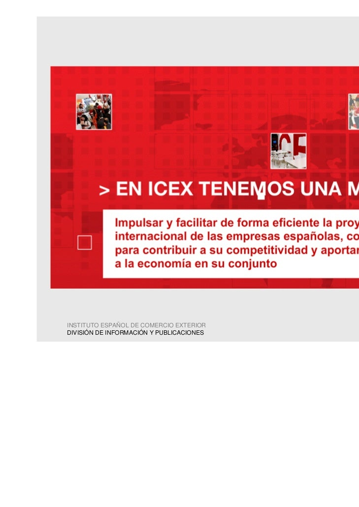 INSTITUTO ESPAÑOL DE COMERCIO EXTERIORDIVISIÓN DE INFORMACIÓN Y PUBLICACIONES                                          3