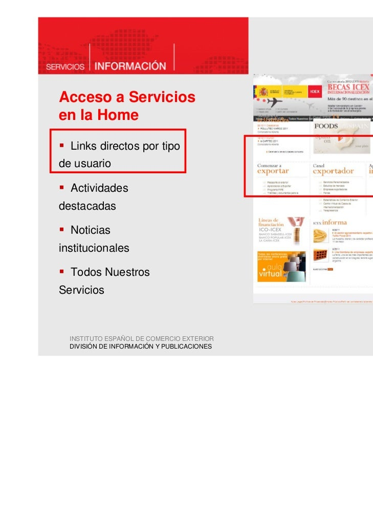 Acceso a Serviciosen la Home  Links directos por tipode usuario  Actividadesdestacadas  Noticiasinstitucionales  Todos Nue...