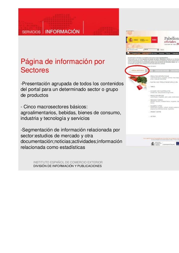 Página de información porSectores-Presentación agrupada de todos los contenidosdel portal para un determinado sector o gru...