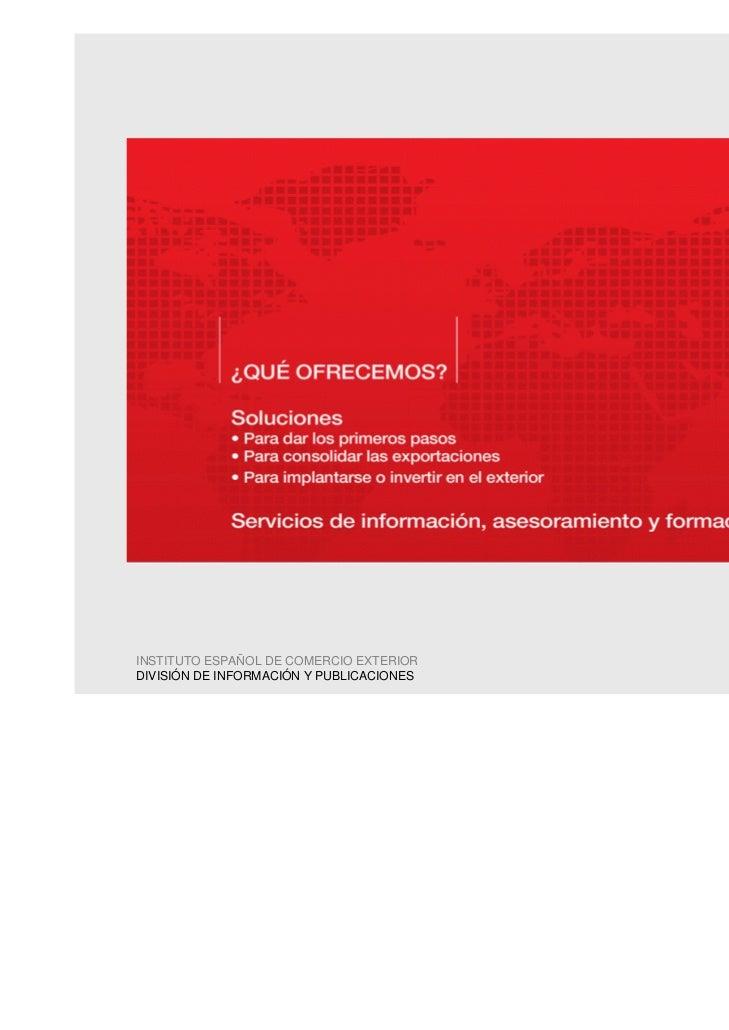 INSTITUTO ESPAÑOL DE COMERCIO EXTERIORDIVISIÓN DE INFORMACIÓN Y PUBLICACIONES                                          4