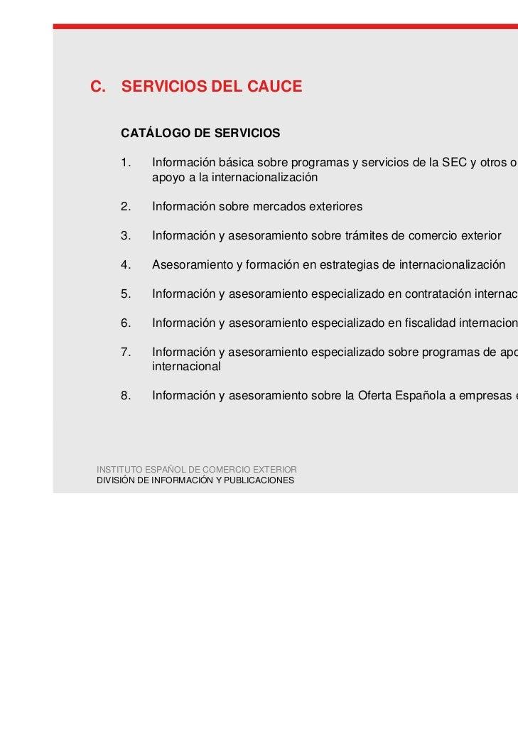 C. SERVICIOS DEL CAUCE    CATÁLOGO DE SERVICIOS    1.    Información básica sobre programas y servicios de la SEC y otros ...