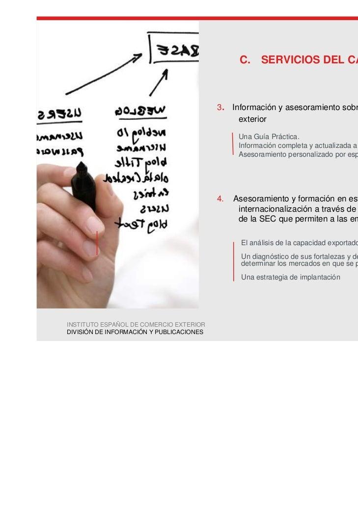 C. SERVICIOS DEL CAUCE                                          3   .   Información y asesoramiento sobre trámites de come...