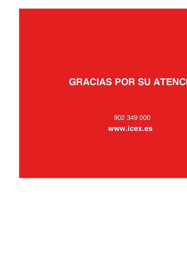 GRACIAS POR SU ATENCIÓN                                           902 349 000                                          www...