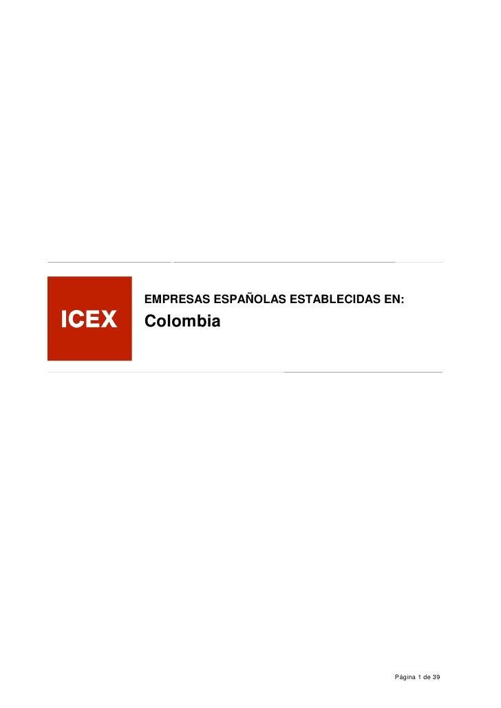 EMPRESAS ESPAÑOLAS ESTABLECIDAS EN:Colombia                                 Página 1 de 39