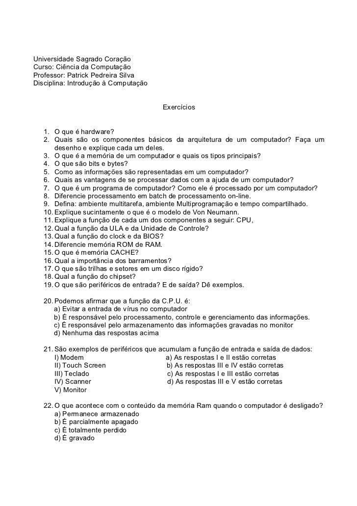 Universidade Sagrado CoraçãoCurso: Ciência da ComputaçãoProfessor: Patrick Pedreira SilvaDisciplina: Introdução à Computaç...