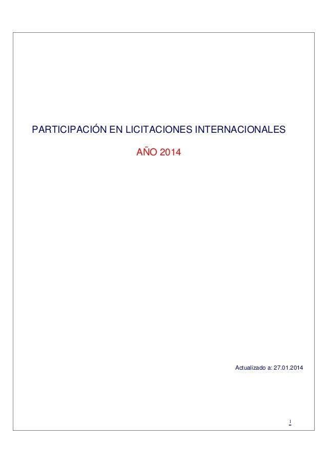 PARTICIPACIÓN EN LICITACIONES INTERNACIONALES AÑO 2014  Actualizado a: 27.01.2014  1