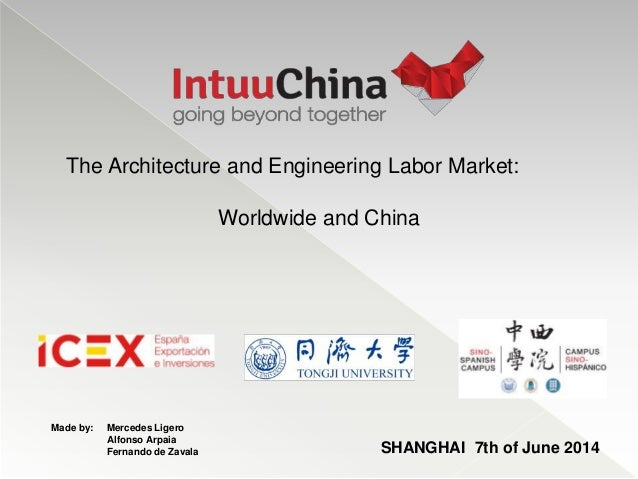 The Architecture and Engineering Labor Market: Worldwide and China