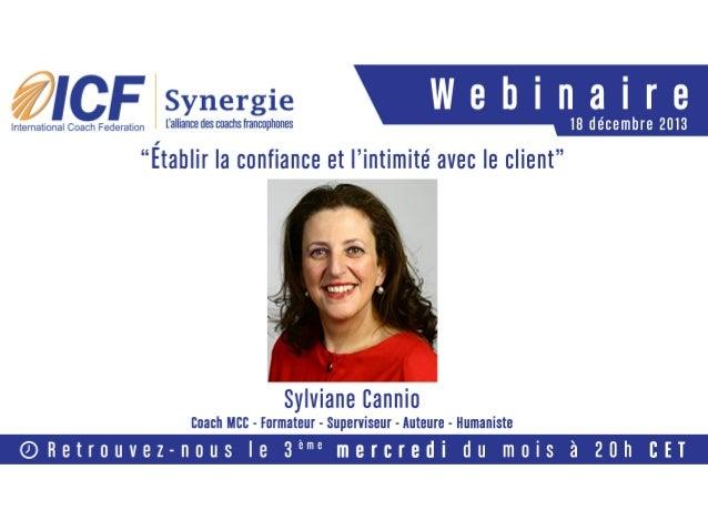 "Competency 3 Establishing Trust & Intimacy with the Client Sylviane Cannio, MCC Senior Partner Nova Terra Author ""Coaching..."