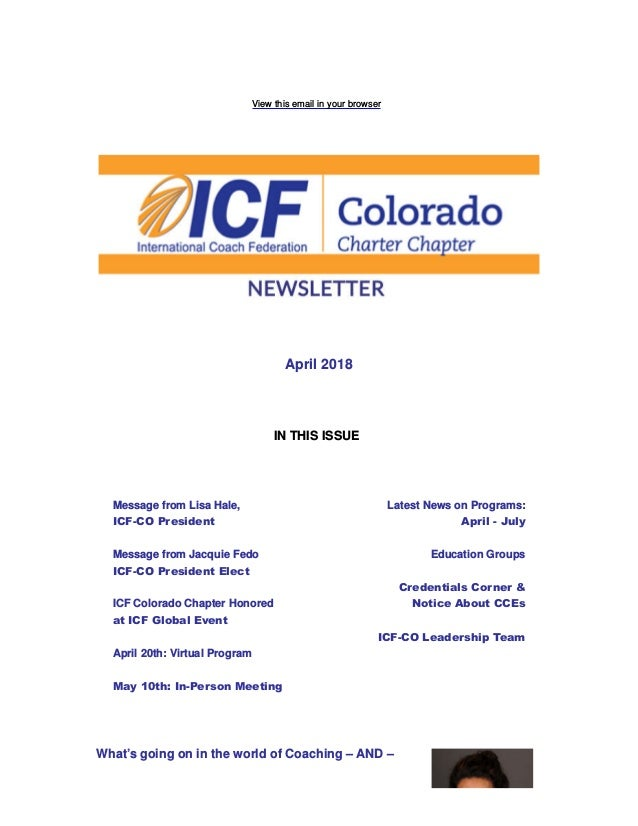 View this email in your browser April 2018 IN THIS ISSUE Message from Lisa Hale, ICF-CO President Message from Jacquie Fed...