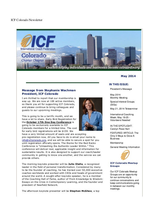 ICF Colorado Newsletter May 2014 Message from Stephanie Wachman President, ICF Colorado I am thrilled to report that our m...