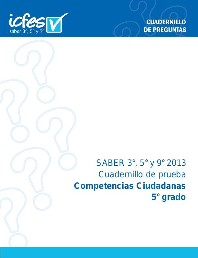 SABER 3°, 5° y 9° 2013 Cuadernillo de prueba Competencias Ciudadanas 5° grado