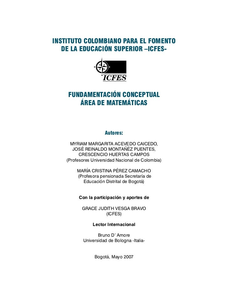 INSTITUTO COLOMBIANO PARA EL FOMENTO   DE LA EDUCACIÓN SUPERIOR –ICFES-    FUNDAMENTACIÓN CONCEPTUAL       ÁREA DE MATEMÁT...