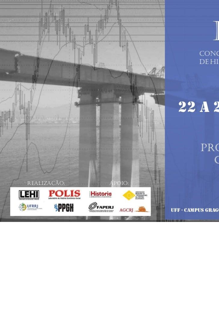 I CFHE                                 Congresso Fluminense                                 de História Econômica         ...