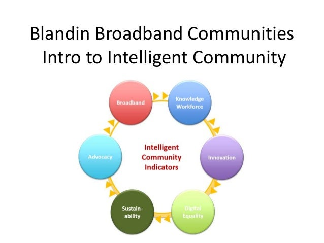 Blandin Broadband Communities Intro to Intelligent Community