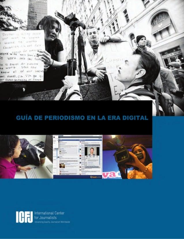"""Un proyecto del programa """"Líderes Digitales"""" de ICFJ. Guía de Periodismo en la Era Digital"""